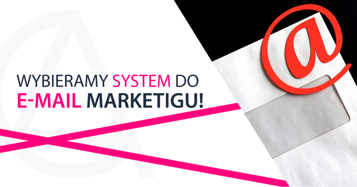 jaki system do e-mail marketingu wybrać
