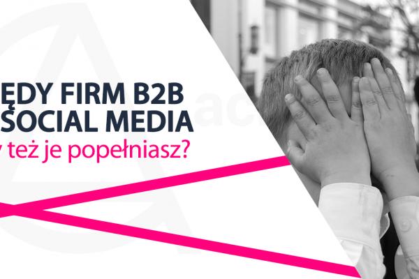 błędy firmy w social media