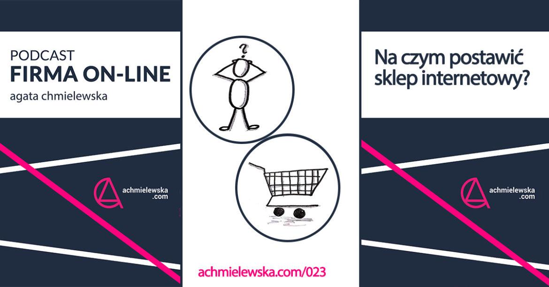 fbbdb10536595 Na czym postawić sklep internetowy - wybór platformy e-commerce