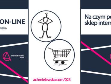 na czym postawić sklep internetowy