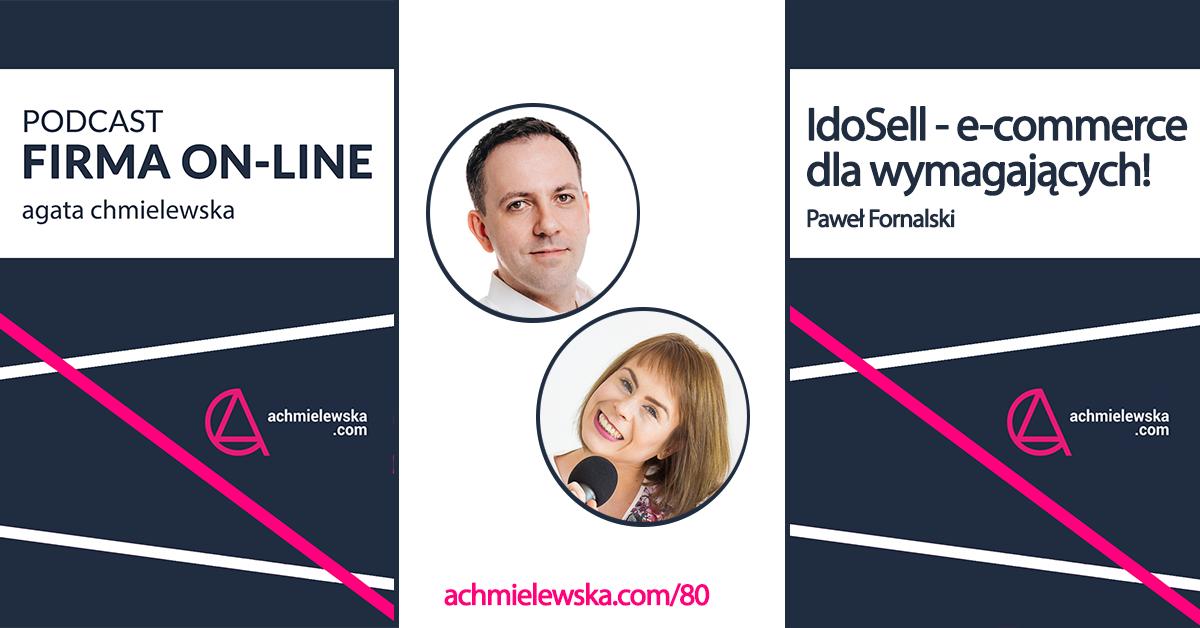 IdoSell - system do sprzedaży internetowej dla wymagających - Paweł Fornalski
